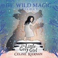 The Little Grey Girl - Celine Kiernan