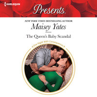 The Queen's Baby Scandal - Maisey Yates