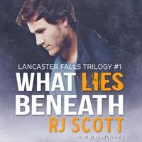What Lies Beneath - RJ Scott