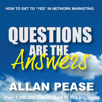 Questions Are the Answers - Allan Pease