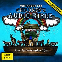 The Complete Children's Audio Bible - Anne de Graaf