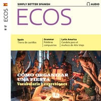 Spanish audio learning - Cómo organizar una fiesta - Covadonga Jiménez