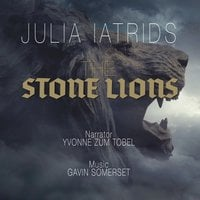 The Stone Lions - Julia Iatridis