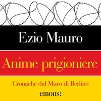 Anime prigioniere - Ezio Mauro