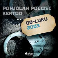 Pohjolan poliisi kertoo 2003 - Eri Tekijöitä
