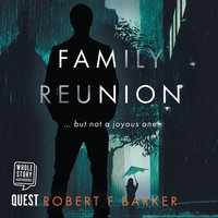 Family Reunion - Robert F. Barker