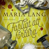 Farligt att förtära - Maria Lang