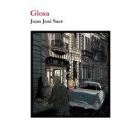 Glosa - Juan José Saer