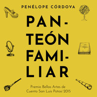 Panteón familiar - Penelope Cordova