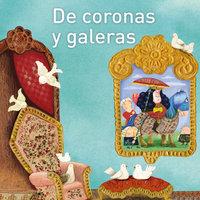 De coronas y galeras - María Cristina Ramos