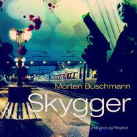Skygger - Morten Buschmann
