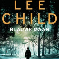 Blauwe maan - Lee Child