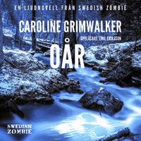 Oår - Caroline Grimwalker