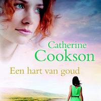Een hart van goud - Catherine Cookson