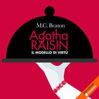 Agatha Raisin e il modello di virtù (17° caso) - M.C. Beaton