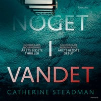 Noget i vandet - Catherine Steadman