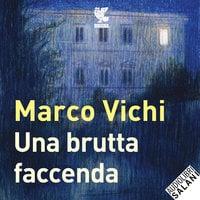 Una brutta faccenda - Marco Vichi