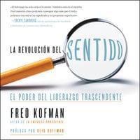 La revolución del sentido - Reid Hoffman, Fred Kofman