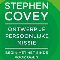 Ontwerp je persoonlijke missie - Stephen R. Covey