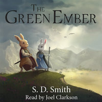 The Green Ember: Book I - S. D. Smith