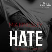 The Moretti Family: Tied To Hate - Mia Kingsley