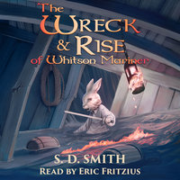 The Wreck and Rise of Whitson Mariner: Tales of Old Natalia 2 - S. D. Smith