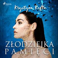 Złodziejka pamięci - Krystyna Kofta
