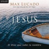 Jesús - Max Lucado