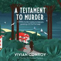 A Testament to Murder - Vivian Conroy