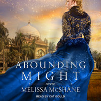 Abounding Might - Melissa McShane