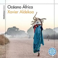 Océano África - Xavier Aldekoa