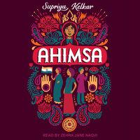 Ahimsa - Supriya Kelkar