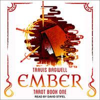 Ember - Travis Bagwell