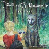 Justin en de boekbewaarder - Marcel Heunks
