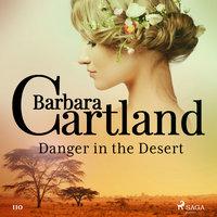 Danger in the Desert - Barbara Cartland
