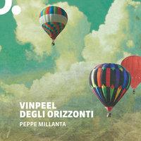 Vinpeel degli orizzonti - Peppe Millanta