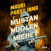 Mustan nuolen miehet - Mauri Paasilinna