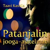 Patanjalin jooga-ajatelmat - Taavi Kassila
