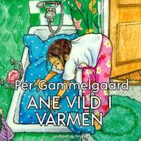 Ane vild i varmen - Per Gammelgaard