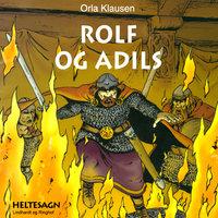 Rolf og Adils - Orla Klausen