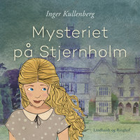 Mysteriet på Stjernholm - Inger Kullenberg