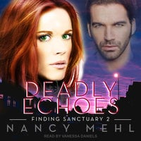 Deadly Echoes - Nancy Mehl