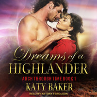 Dreams of a Highlander - Katy Baker