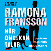 HW & Akkila , När ondskan talar - Ramona Fransson