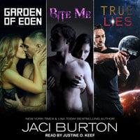 Garden of Eden, Bite Me, & True Lies - Jaci Burton
