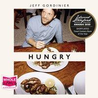 Hungry - Jeff Gordinier