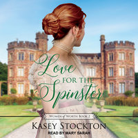Love for the Spinster - Kasey Stockton