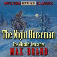The Night Horseman - Max Brand