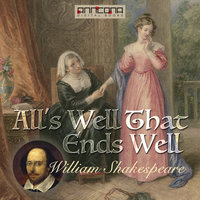 All's Well That Ends Well - William Shakespeare