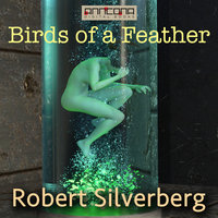 Birds of a Feather - Robert Silverberg